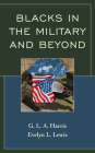 Blacks in the Military and Beyond Cover Image