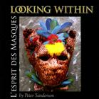 Looking Within: L'Esprit Des Masques Cover Image