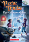 The Halloween Goblin: A Branches Book (Pixie Tricks #4) Cover Image