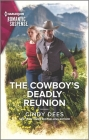 The Cowboy's Deadly Reunion Cover Image