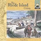 The Rhode Island Colony (Colonies) Cover Image
