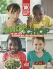 Chop Chop: The Kids' Guide to Cooking Real Food with Your Family Cover Image