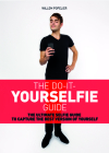 Do it Yourselfie Guide: The Ultimate Selfie Guide to Capture the Best Version of Yourself Cover Image