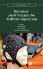 Biomedical Signal Processing for Healthcare Applications Cover Image