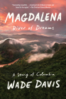 Magdalena: River of Dreams: A Story of Colombia Cover Image