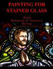 Chapter Thirteen: Painting for Stained Glass Cover Image