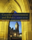 Canadian Government and Politics - Seventh Edition Cover Image