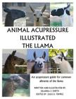 Animal Acupressure Illustrated The Llama Cover Image