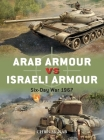 Arab Armour vs Israeli Armour: Six-Day War 1967 (Duel) Cover Image
