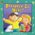 Passover Is Here!: A Lift-The-Flap Book Cover Image