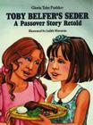 Toby Belfer's Seder: A Passover Story Retold Cover Image