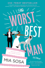 The Worst Best Man: A Novel Cover Image