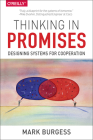 Thinking in Promises: Designing Systems for Cooperation Cover Image