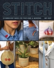 Stitch: Embroidery Makes for Your Home and Wardrobe Cover Image