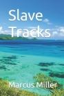 Slave Tracks Cover Image