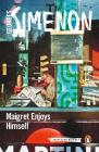 Maigret Enjoys Himself (Inspector Maigret #50) Cover Image