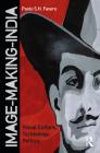 Image-Making-India: Visual Culture, Technology, Politics (Criminal Practice) Cover Image