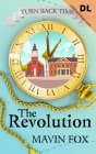 Turn Back Time: The Revolution (Differentiated Level) Cover Image