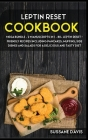 Leptin Reset: MEGA BUNDLE - 2 Manuscripts in 1 - 80+ Leptin Reset - friendly recipes including pancakes, muffins, side dishes and sa Cover Image
