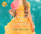 Once Upon a Royal Summer: A Delightful Royal Romance from Hallmark Publishing Cover Image