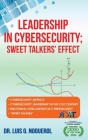 Leadership In Cybersecurity; Sweet Talkers' Effect Cover Image