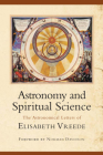 Astronomy and Spiritual Science: The Astronomical Letters of Elisabeth Vreede Cover Image