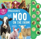 Discovery: Moo on the Farm! (10-Button Sound Books) Cover Image