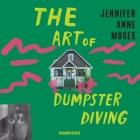The Art of Dumpster Diving Lib/E Cover Image