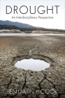Drought: An Interdisciplinary Perspective Cover Image