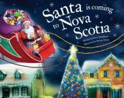 Santa Is Coming to Nova Scotia Cover Image