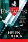 The Kingmaking: Book One of the Pendragon@s Banner Trilogy (Pendragon's Banner Trilogy; Bk. 1) Cover Image