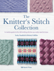 The Knitter's Stitch Collection: A creative guide to the 300 knitting stitches you really need to know Cover Image