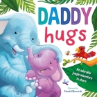 Daddy Hugs: Padded Board Book Cover Image
