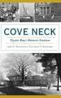 Cove Neck: Oyster Bay's Historic Enclave Cover Image