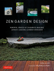 Zen Garden Design: Mindful Spaces by Shunmyo Masuno - Japan's Leading Garden Designer Cover Image