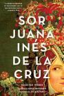 Sor Juana Inés de la Cruz: Selected Works Cover Image
