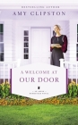 A Welcome at Our Door (Amish Homestead Novel #4) Cover Image