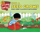How a Seed Grows (Let's-Read-and-Find-Out Science 1) Cover Image