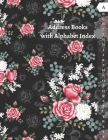 Address Books with Alphabet Index: Large Address Book for Women with Tabs. (Birthdays, Addresses, Phone Numbers, Email, Notes). A-Z Alphabetical Tabs. Cover Image