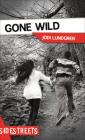 Gone Wild (Lorimer SideStreets) Cover Image