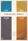 Niv, Kjv, Nasb, Amplified, Parallel Bible, Hardcover: Four Bible Versions Together for Study and Comparison Cover Image