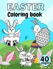 Easter Coloring Book: Sets For Kids Ages 4-7 Pages With Rabbits, Eggs Cover Image
