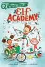Trouble in Toyland: Elf Academy 1 (QUIX) Cover Image