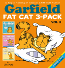 Garfield Fat Cat 3-Pack #3: A Triple Helping of Classic GARFIELD Humor Vol 3 Cover Image