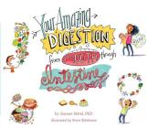 Your Amazing Digestion from Mouth through Intestine (Your Amazing Body Books) Cover Image