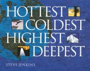 Hottest, Coldest, Highest, Deepest Cover Image