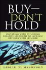 Buy--Don't Hold: Investing with Etfs Using Relative Strength to Increase Returns with Less Risk (Paperback) Cover Image