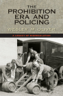 The Prohibition Era and Policing: A Legacy of Misregulation Cover Image