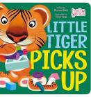 Little Tiger Picks Up (Hello Genius) Cover Image