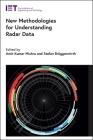 New Methodologies for Understanding Radar Data Cover Image